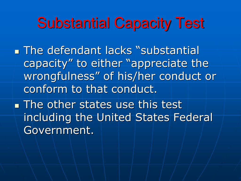 Substantial Capacity Test