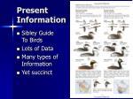 present information
