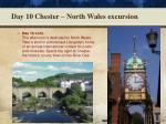 day 10 chester north wales excursion1