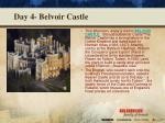 day 4 belvoir castle