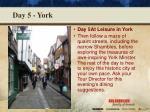 day 5 york1