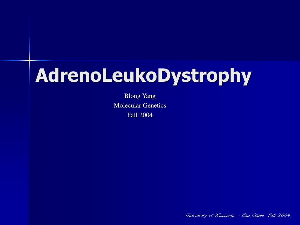 adrenoleukodystrophy l.