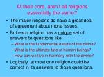 at their core aren t all religions essentially the same
