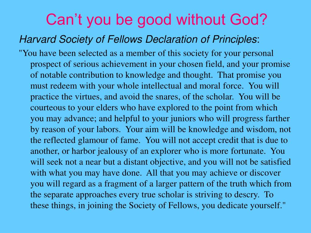 Can't you be good without God?
