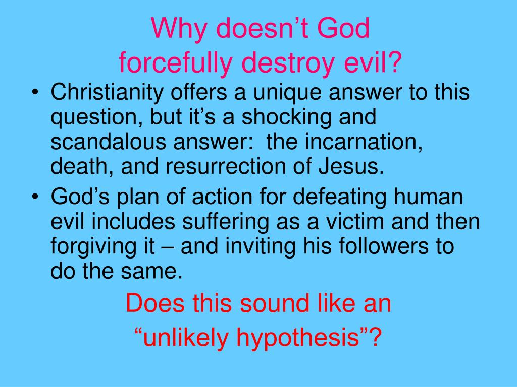 Why doesn't God