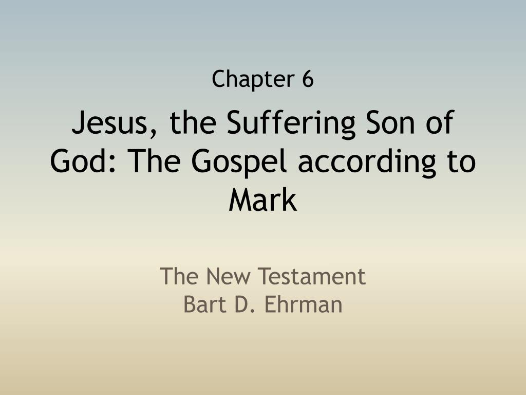 jesus the suffering son of god the gospel according to mark l.