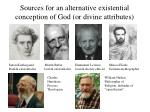 sources for an alternative existential conception of god or divine attributes