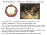 the archaic sacred as wierd in northern european mythology