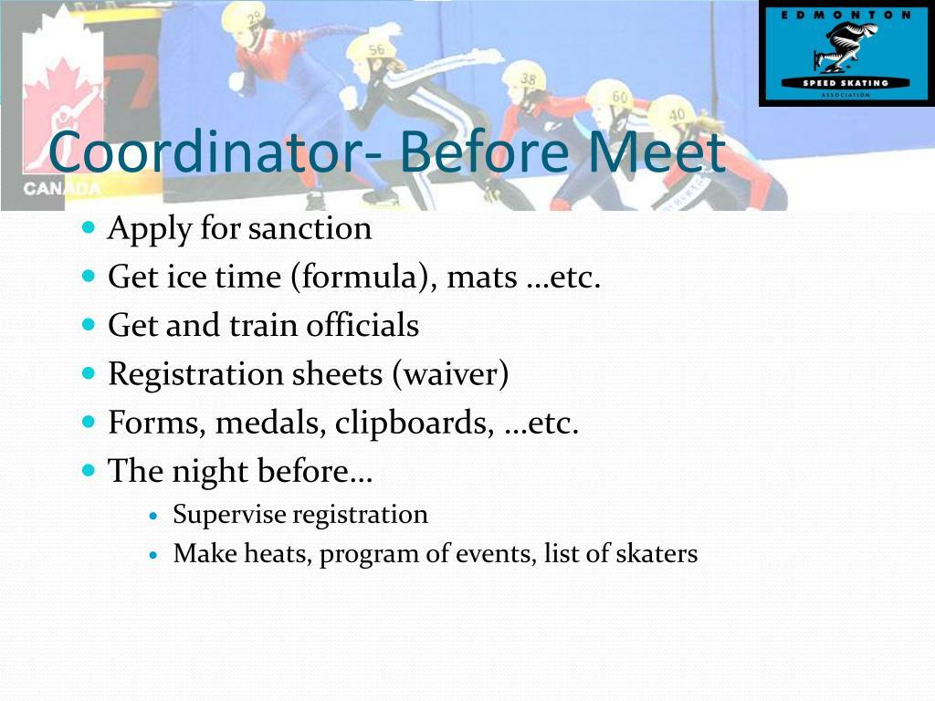 Coordinator- Before Meet
