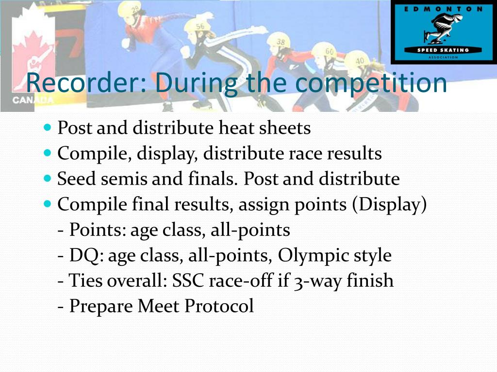 Recorder: During the competition