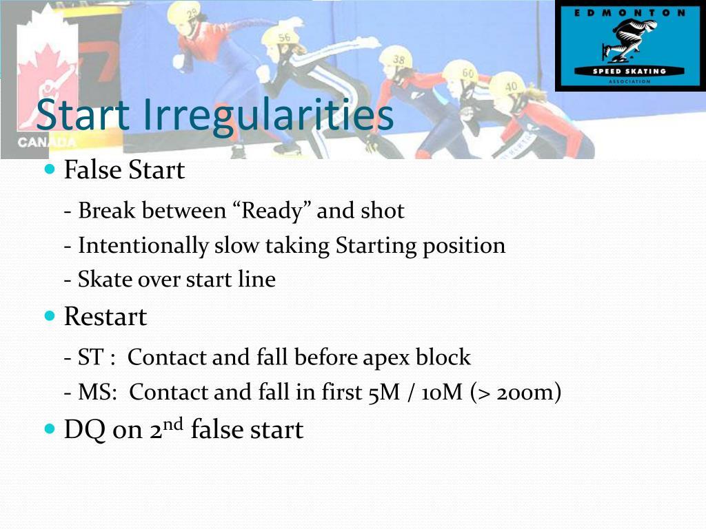 Start Irregularities