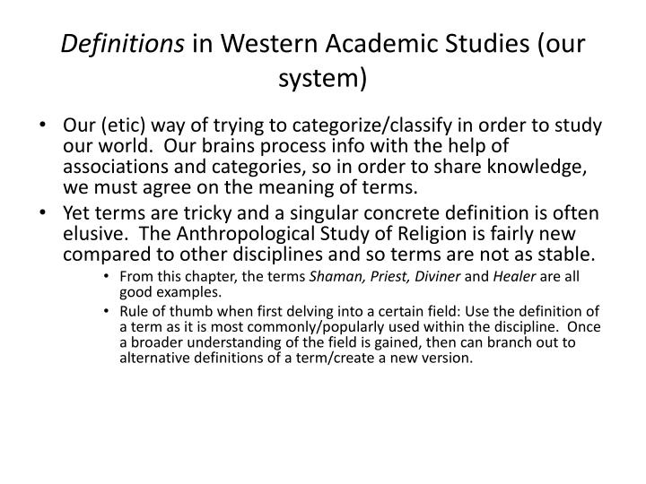 Definitions in western academic studies our system