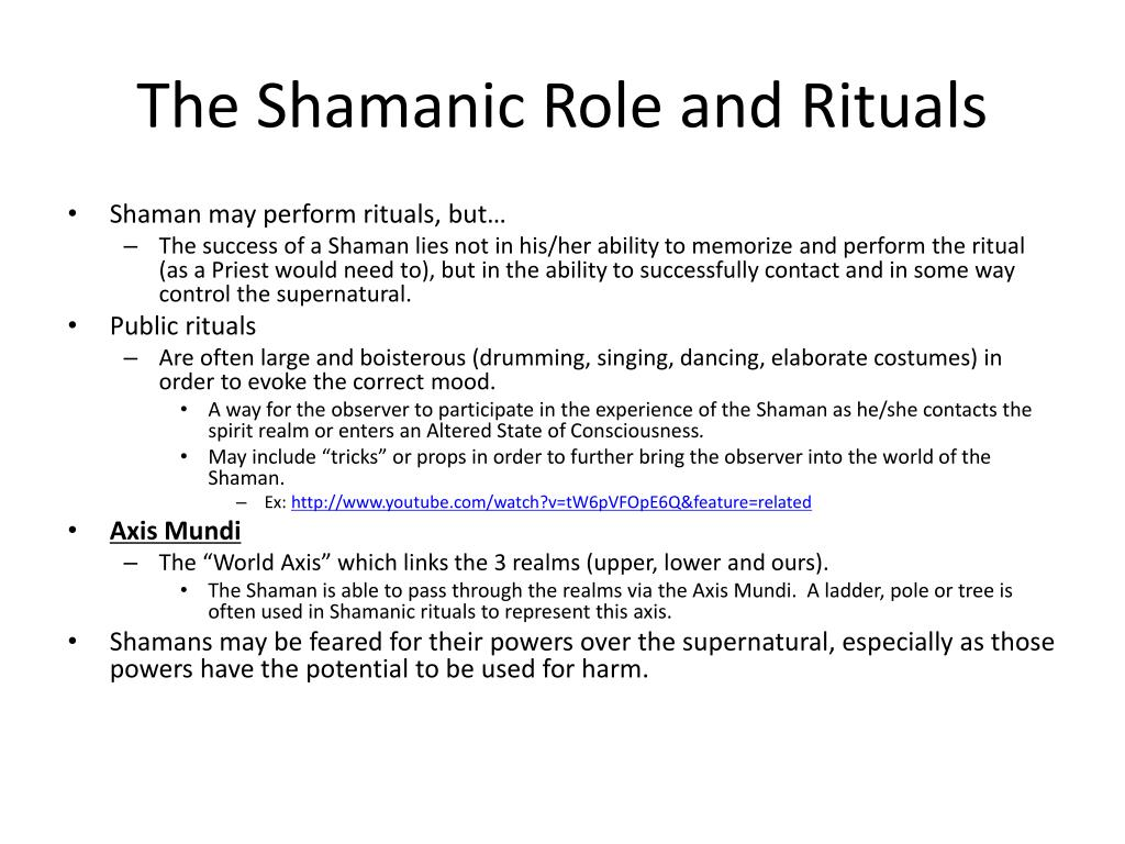 The Shamanic Role and Rituals