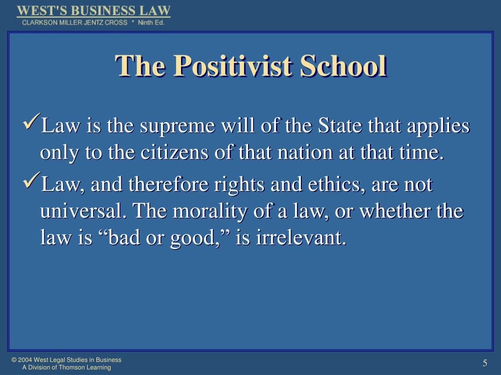 The Positivist School