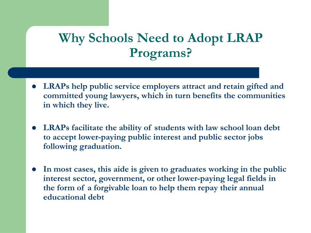 Why Schools Need to Adopt LRAP Programs?