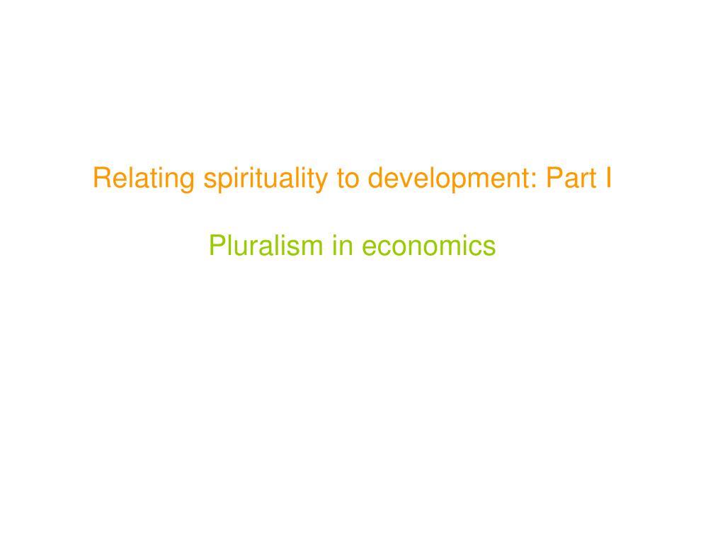 Relating spirituality to development: Part I
