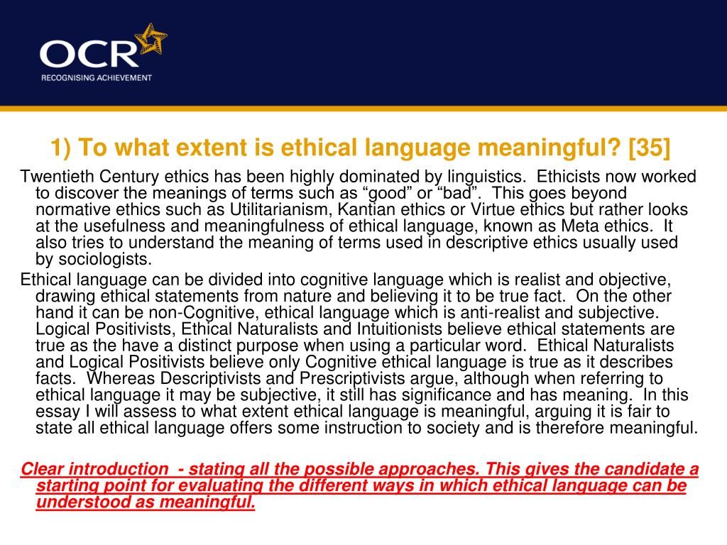 1) To what extent is ethical language meaningful? [35]