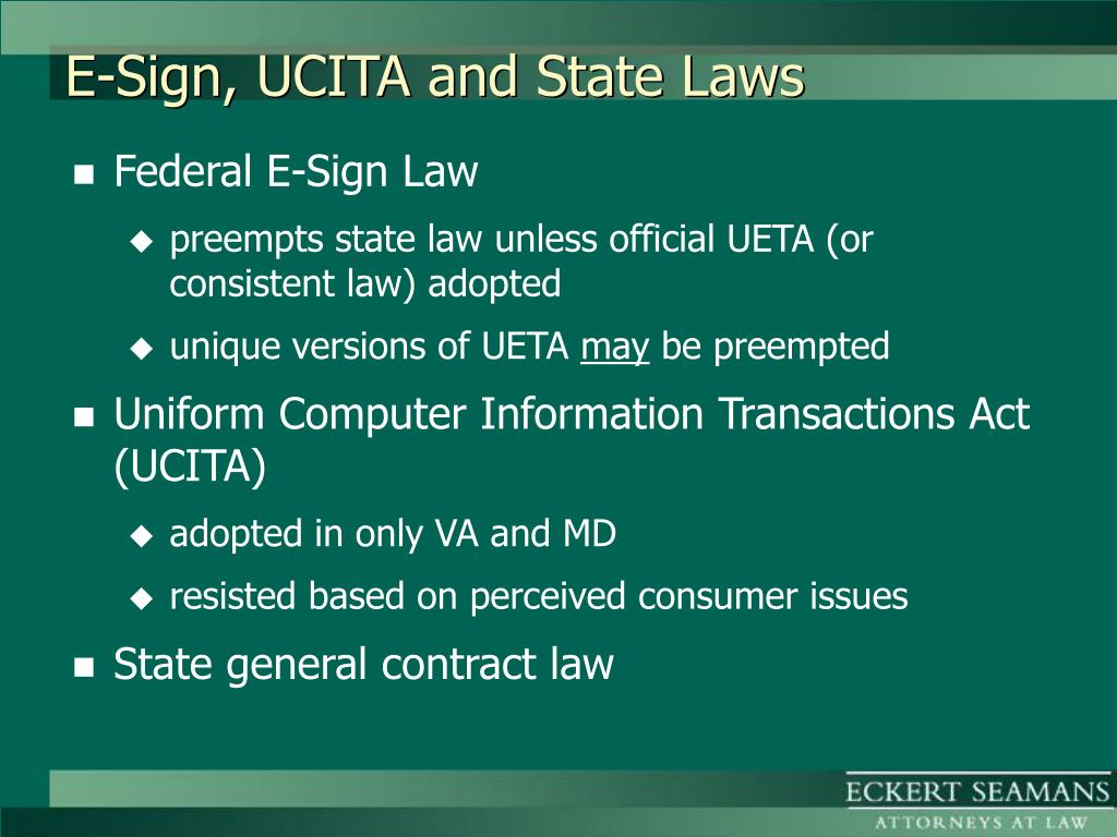 E-Sign, UCITA and State Laws