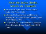 about the justice books articles etc examples