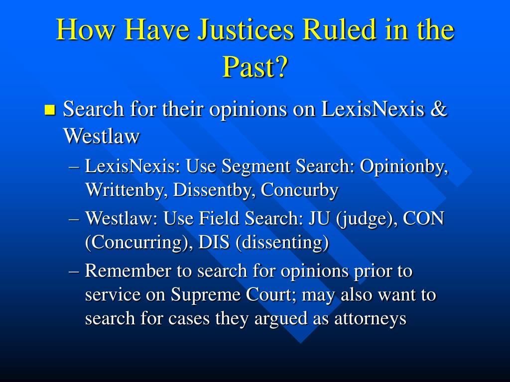 How Have Justices Ruled in the Past?