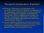 therapeutic jurisprudence explained