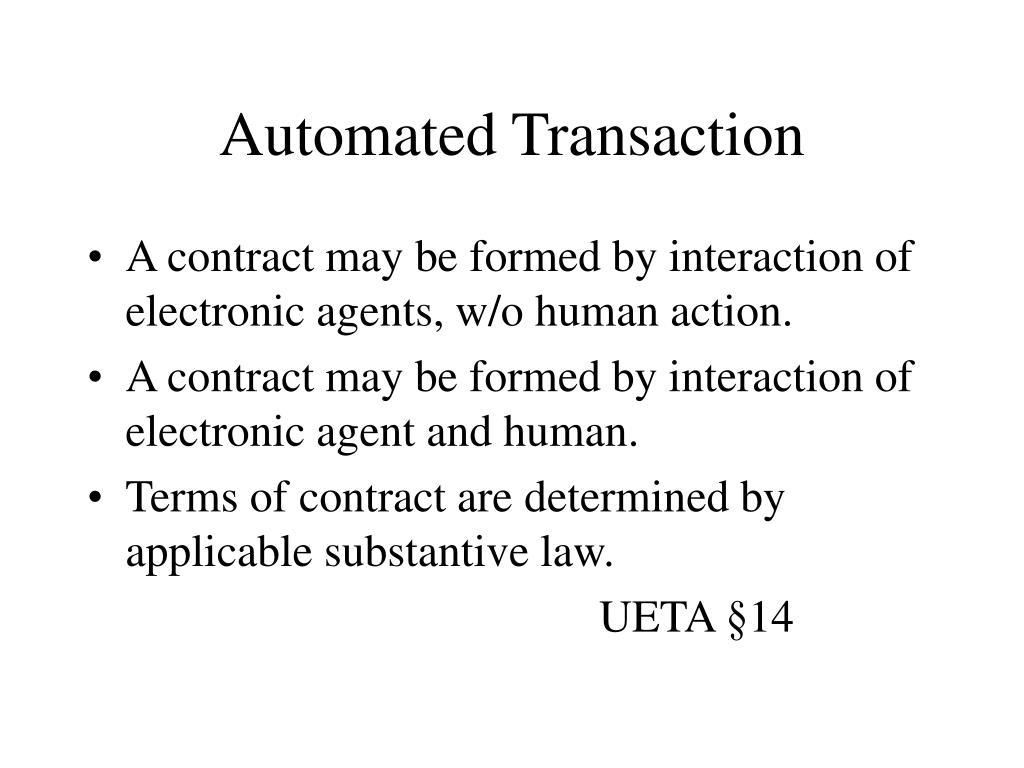 Automated Transaction