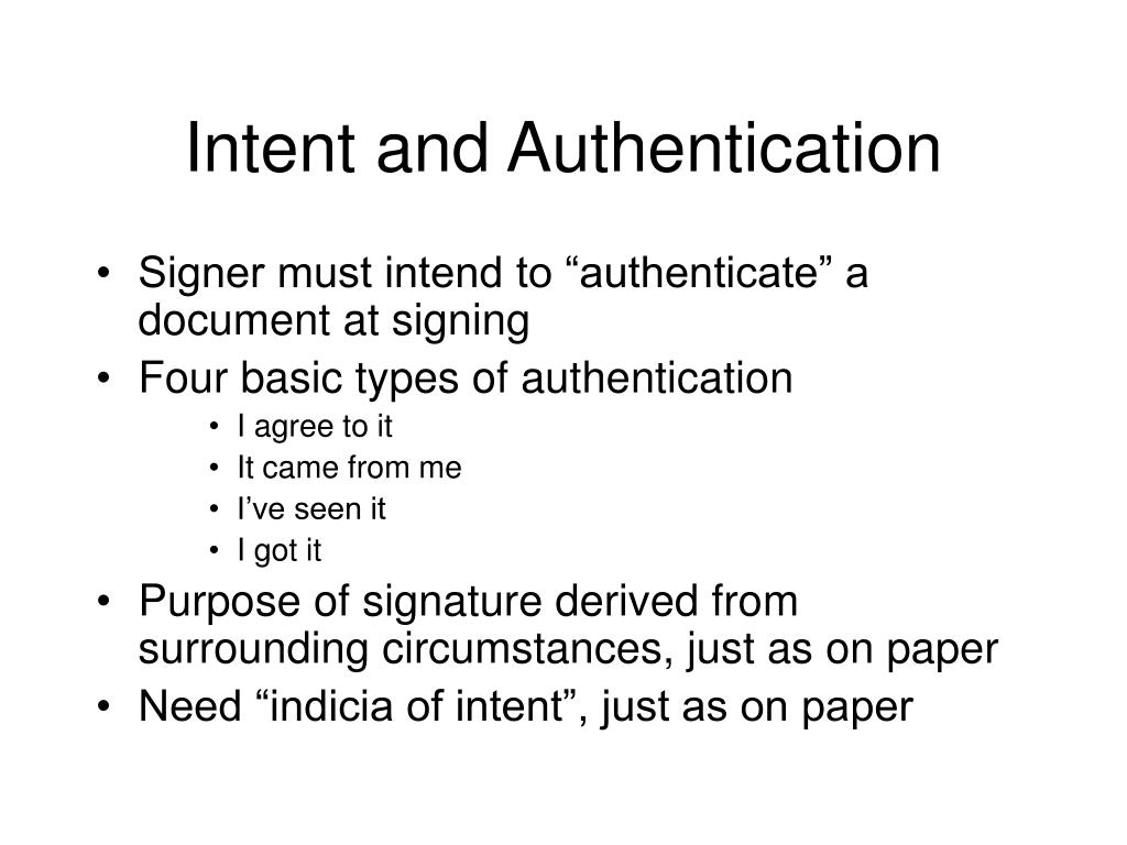 Intent and Authentication