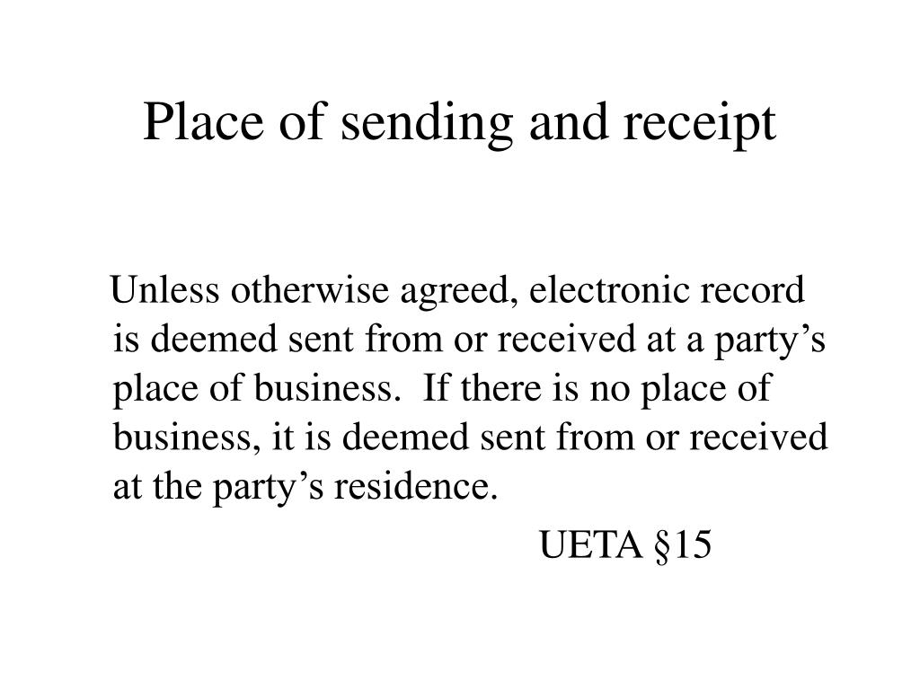 Place of sending and receipt