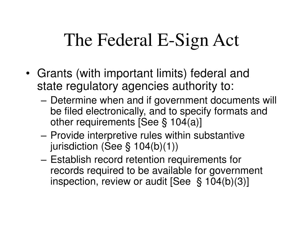 The Federal E-Sign Act