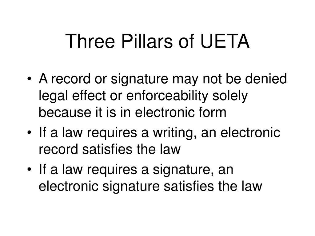 Three Pillars of UETA