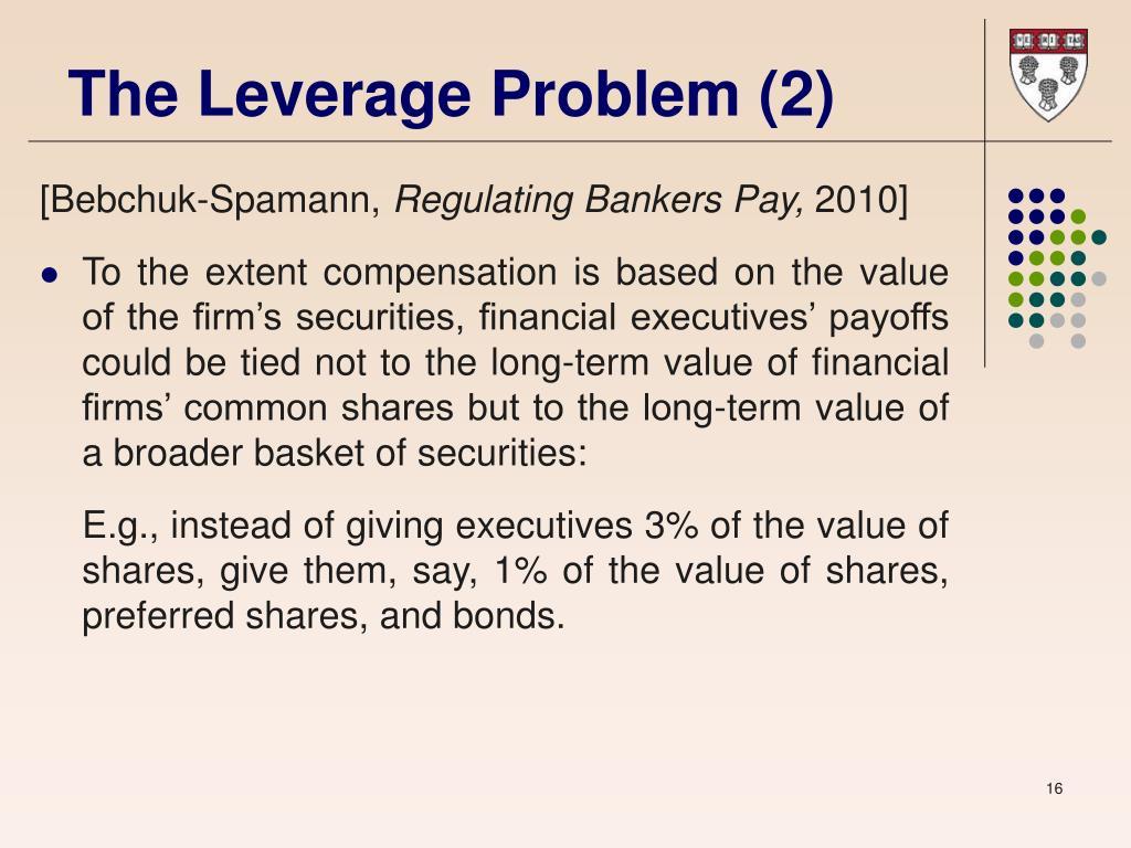 The Leverage Problem (2)
