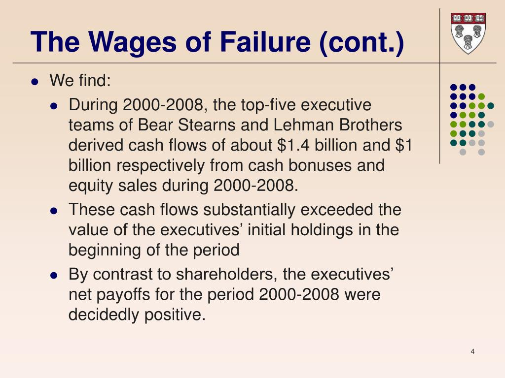 The Wages of Failure (cont.)