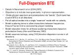 full dispersion bte