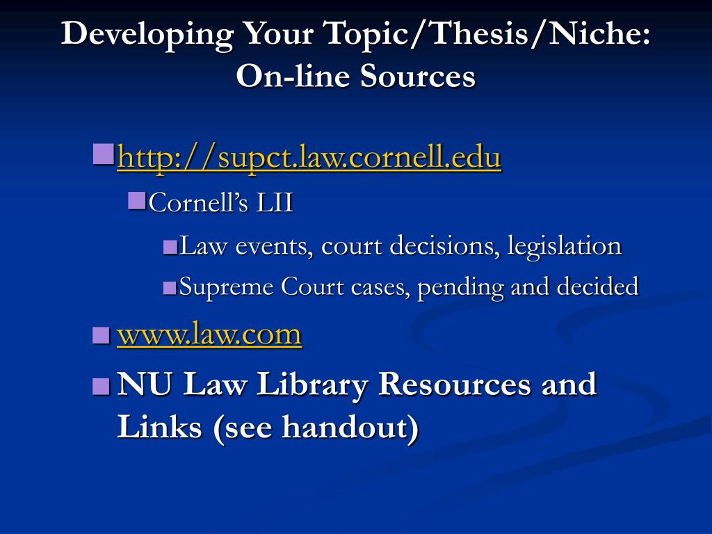 Developing Your Topic/Thesis/Niche: