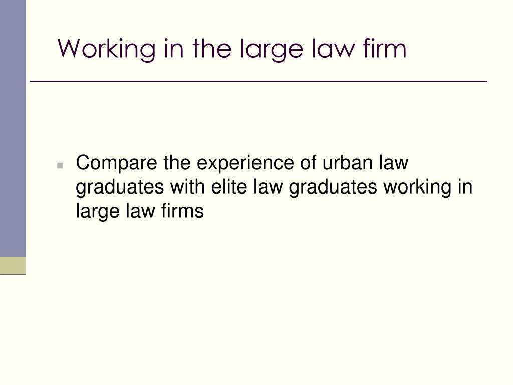 Working in the large law firm