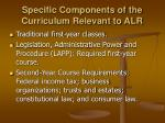 specific components of the curriculum relevant to alr