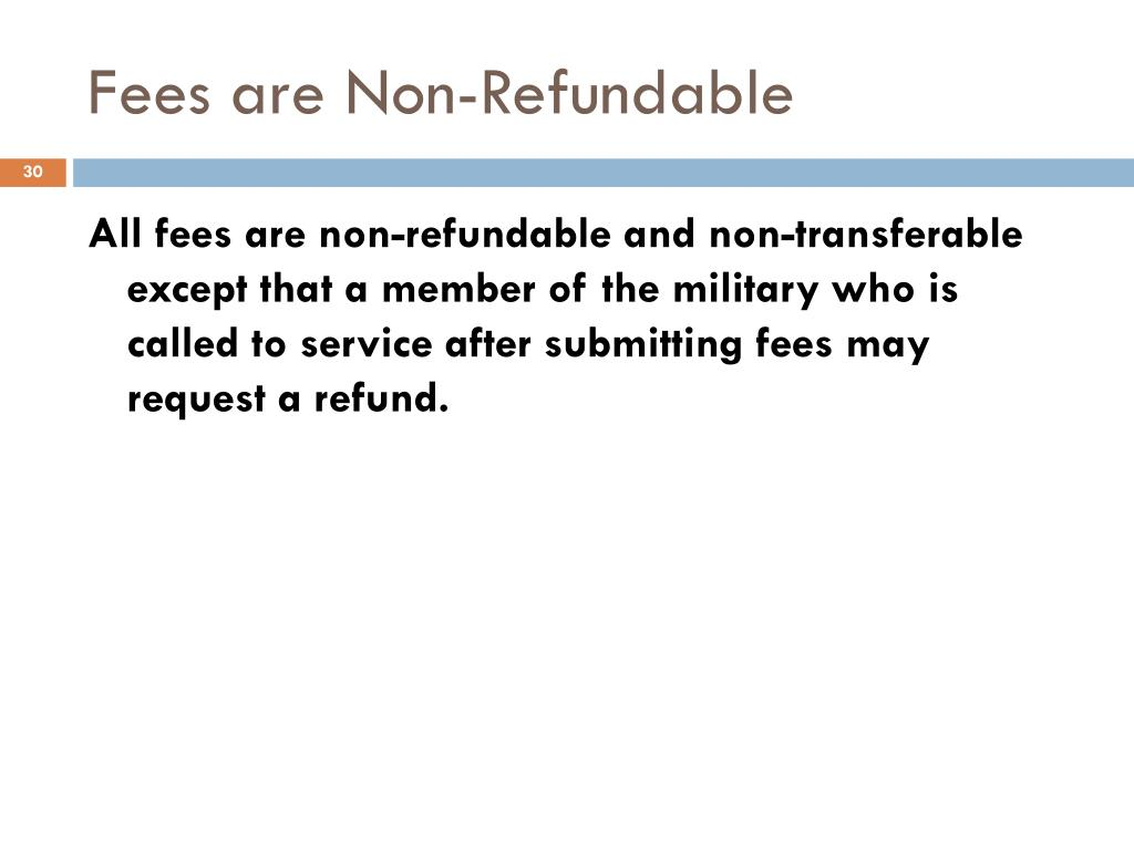 Fees are Non-Refundable