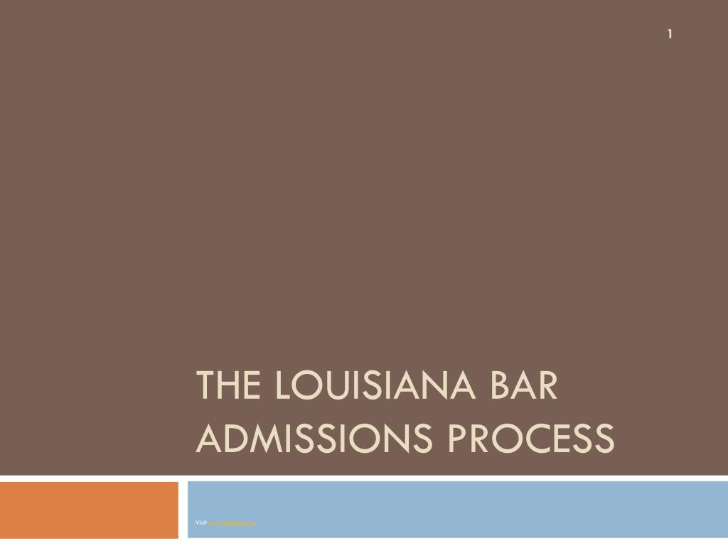 the louisiana bar admissions process l.