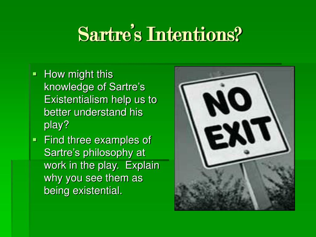 Sartre's Intentions?