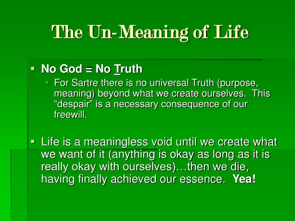 The Un-Meaning of Life