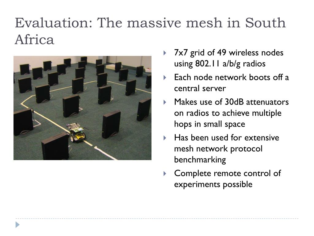 Evaluation: The massive mesh in South Africa