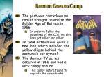 batman goes to camp