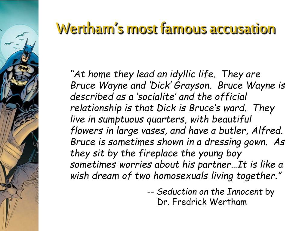 Wertham's most famous accusation