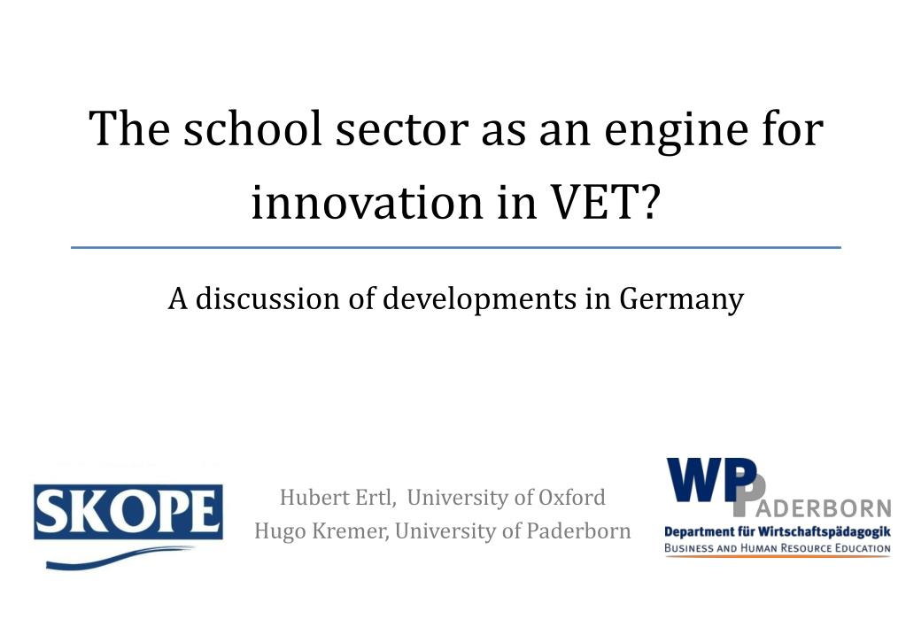 the school sector as an engine for innovation in vet l.