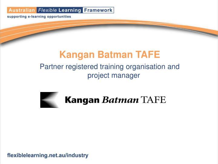 Kangan Batman TAFE