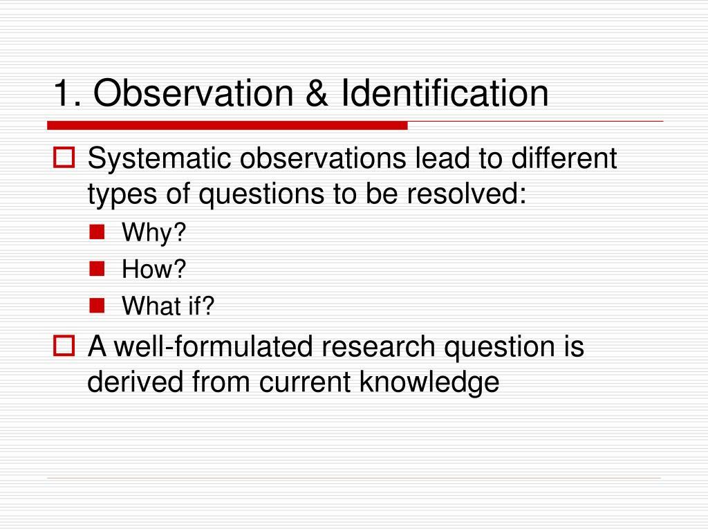 1. Observation & Identification