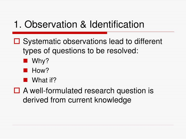 1 observation identification