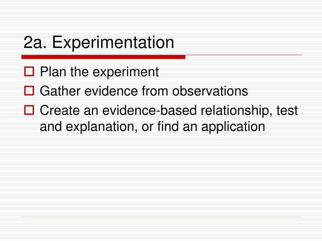 2a. Experimentation