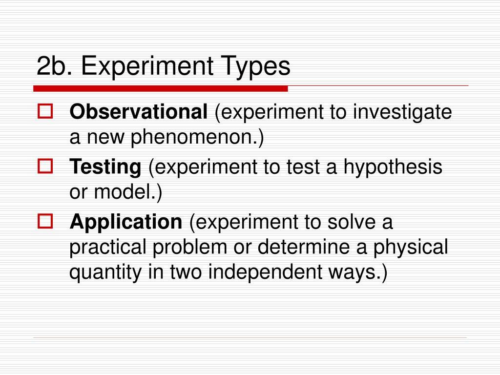 2b. Experiment Types