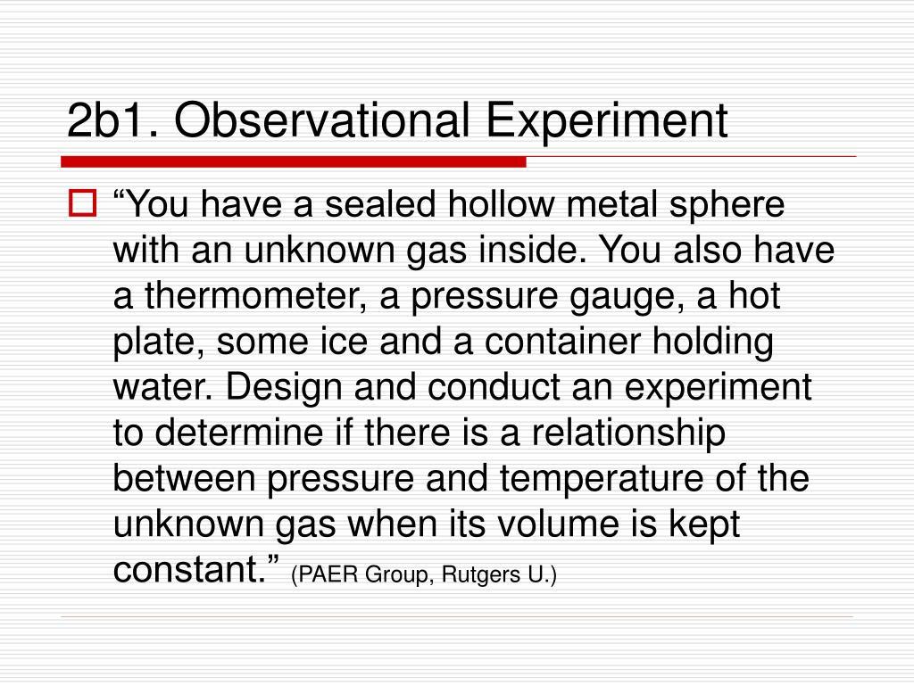 2b1. Observational Experiment